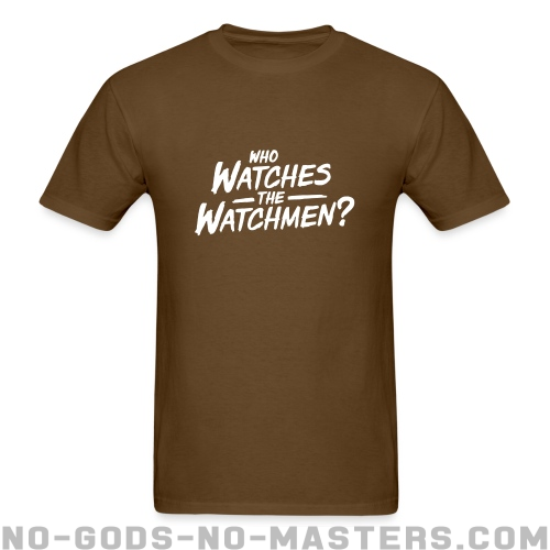 Who watches the watchmen? - Vidas Negras Cuentan Camiseta