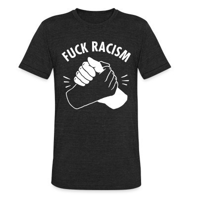 Camiseta Local Fuck racism