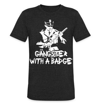 Camiseta Local Gangster with a badge