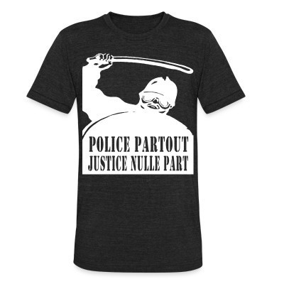 Camiseta Local Police partout justice nulle part