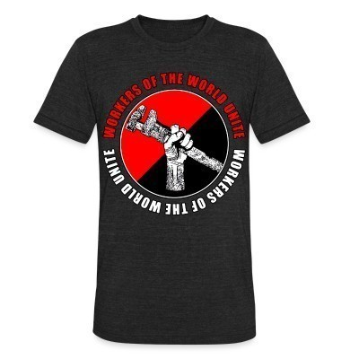 Camiseta Local Workers of the world unite