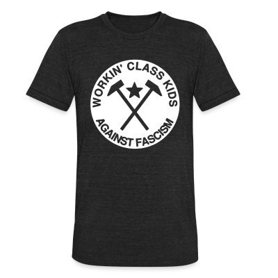 Camiseta Local Workin' class kids against fascism