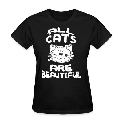 Camiseta Mujer All cats are beautiful