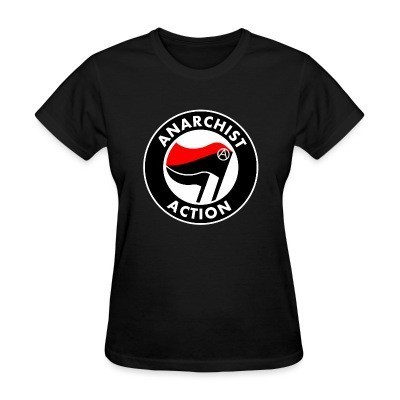 Camiseta Mujer Anarchist action