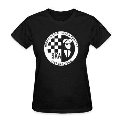 Camiseta Mujer Music is life, live a fun one - listen to ska