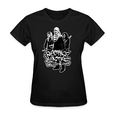 Camiseta Mujer Resistance is justified when people are occupied