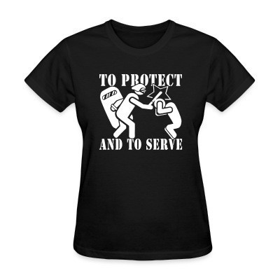 Camiseta Mujer To protect and to serve