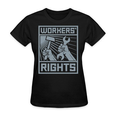 Camiseta Mujer Workers' rights