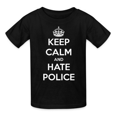 Camiseta Niño Keep calm and hate police