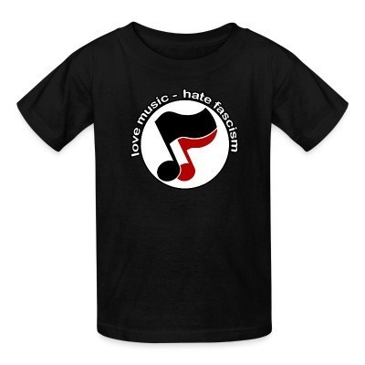 Camiseta Niño Love music - hate fascism
