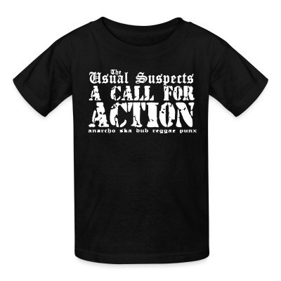 Camiseta Niño The Usual Suspects - A call for action - anarcho ska dub reggae punx