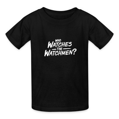 Camiseta Niño Who watches the watchmen?