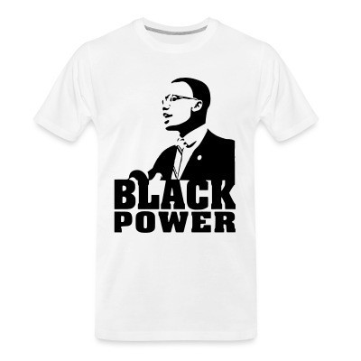 Camiseta Organica Black Power (Malcolm X)