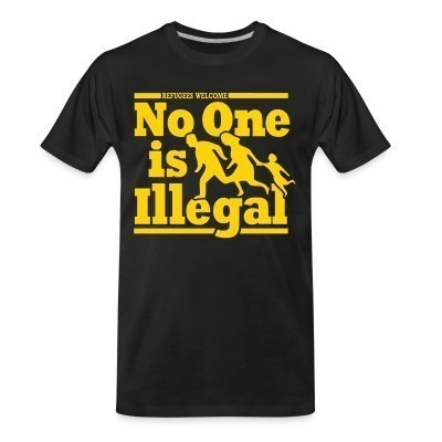 Camiseta Organica Refugees welcome - no one is illegal