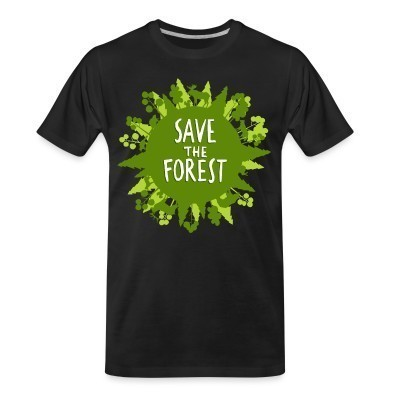 Camiseta Organica Save the forest