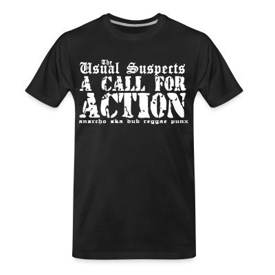 Camiseta Organica The Usual Suspects - A call for action - anarcho ska dub reggae punx
