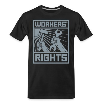 Camiseta Organica Workers' rights