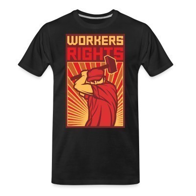 Camiseta Organica Workers rights