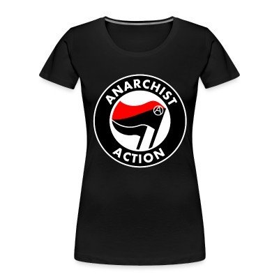 Camiseta Organica Mujer  Anarchist action