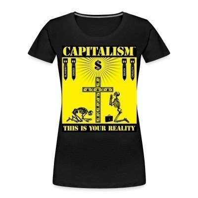 Camiseta Organica Mujer  Capitalism - this is your reality