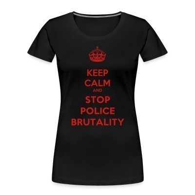 Camiseta Organica Mujer  Keep calm and stop police brutality