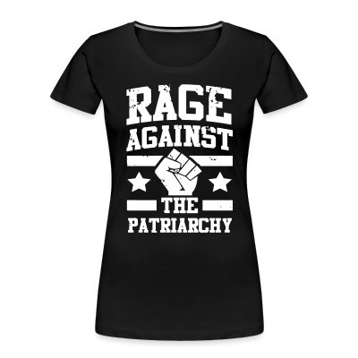 Camiseta Organica Mujer  Rage against the patriarchy