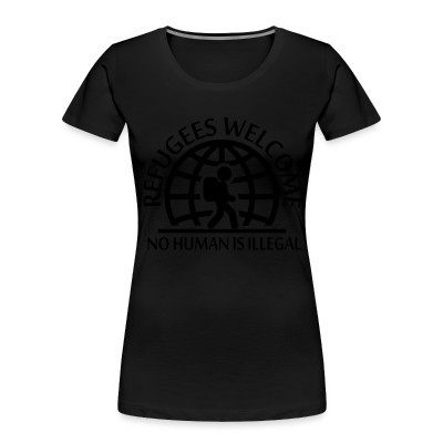 Camiseta Organica Mujer  Refugees welcome / no human is illegal