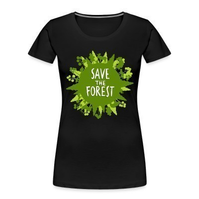 Camiseta Organica Mujer  Save the forest