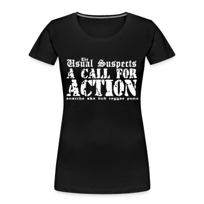 Camiseta Organica Mujer  The Usual Suspects - A call for action - anarcho ska dub reggae punx