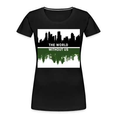 Camiseta Organica Mujer  The world without us