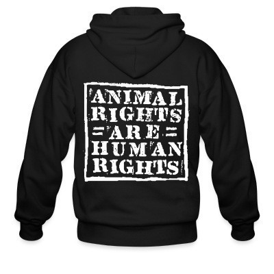 Capuche Zipper Animal rights are human rights