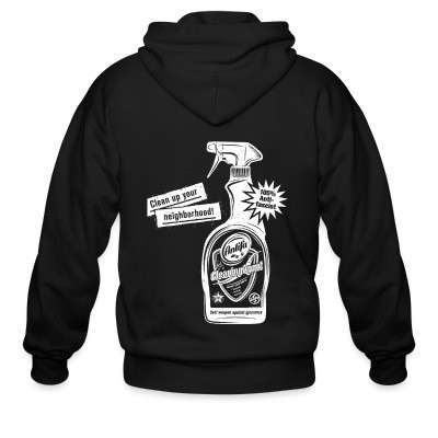 Capuche Zipper Clean up your neighborhood! Antifa cleaning agent 100% anti-fascist