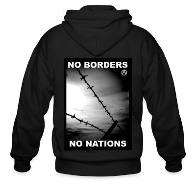 Capuche Zipper No borders no nations