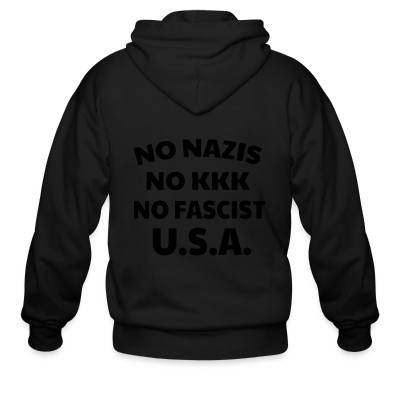 Capuche Zipper No nazis no kk no fascists USA