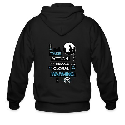 Capuche Zipper Take action to reduce global warming