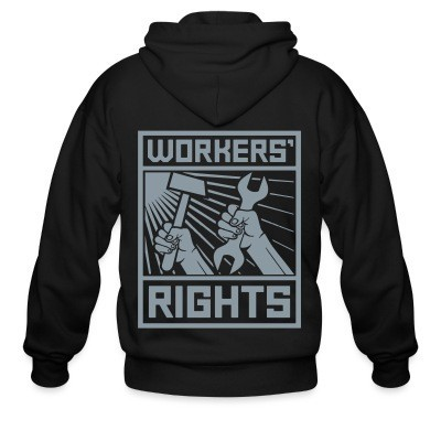 Capuche Zipper Workers' rights
