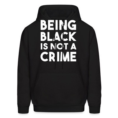 Capuche Being black is not a crime