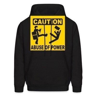 Capuche Caution abuse of power