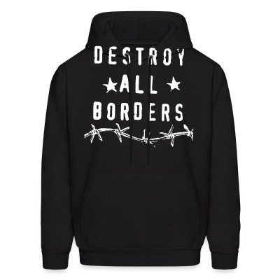 Capuche Destroy all borders
