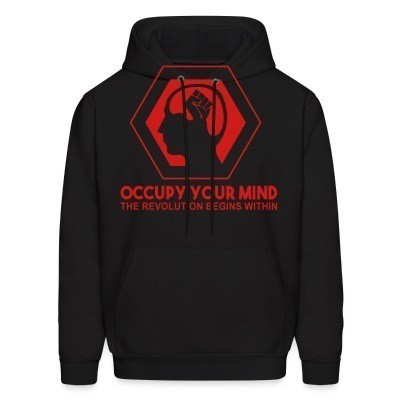 Capuche Occupy your mind. The revolution begins within