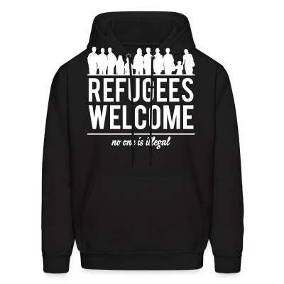 Capuche Refugees welcome - no one is illegal