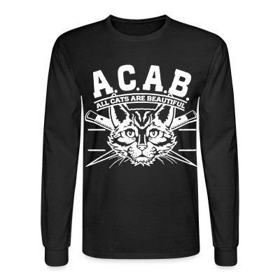 Mangas Largas A.C.A.B. All Cats Are Beautiful