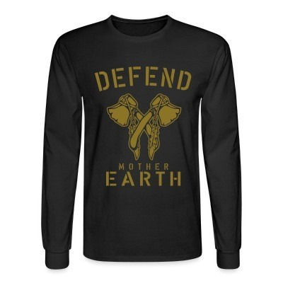 Mangas Largas Defend mother earth