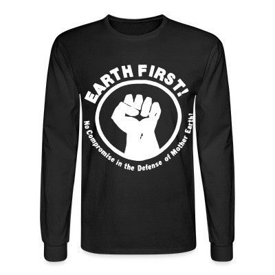 Mangas Largas Earth first! No Compromise in the defense of Mother Earth!