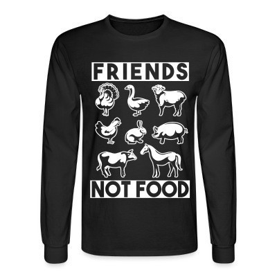 Mangas Largas Friends not food