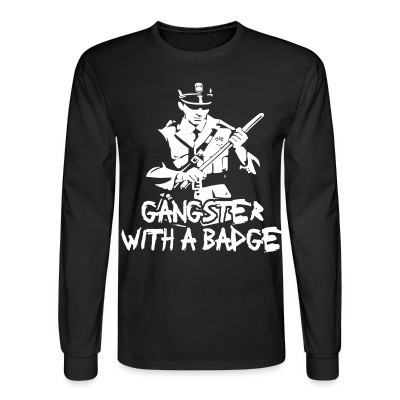 Mangas Largas Gangster with a badge
