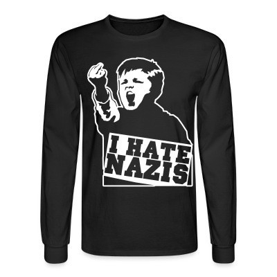 Mangas Largas I hate nazis
