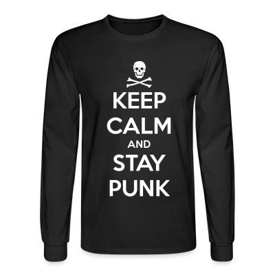 Mangas Largas Keep calm and stay punk