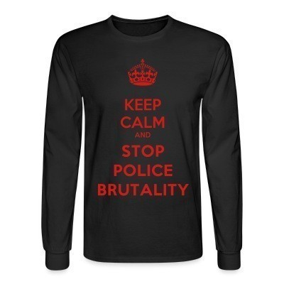 Mangas Largas Keep calm and stop police brutality