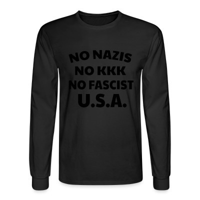 Mangas Largas No nazis no kk no fascists USA